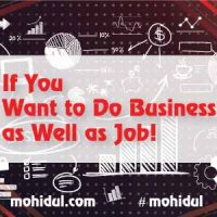 If You Want to Do Business as Well as Job!